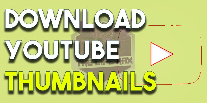 How To Download YouTube Thumbnail Of Any Video