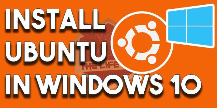 How To Install Ubuntu On Windows 10